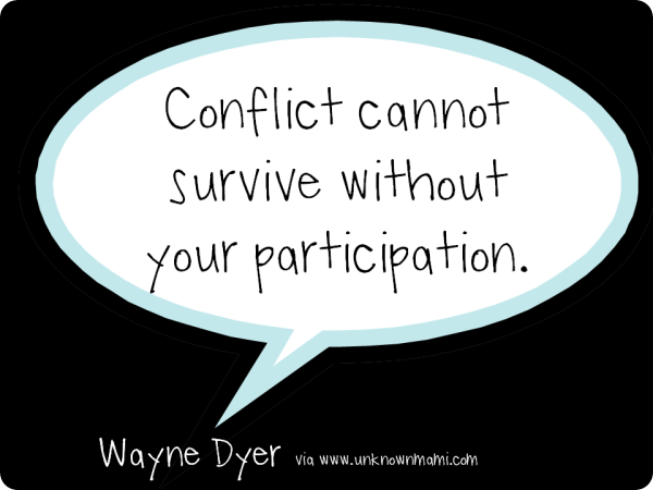 Wayne-Dyer-Quote-About-Conflict