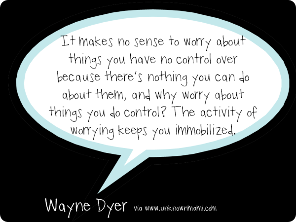 Wayne-Dyer-Quote-About-Worrying
