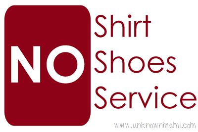 No-Shirt-No-Shoes-No-Service Sign
