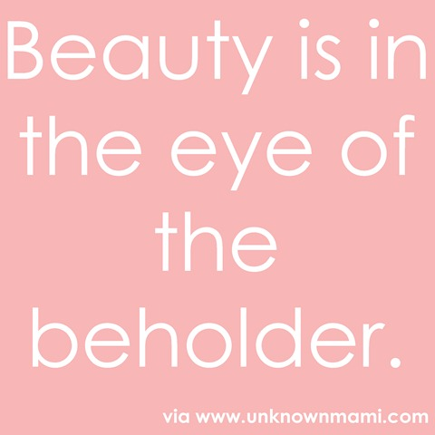 "beauty is the eye of the beholder essay Definition essay on beauty by lauren bradshaw august 27, 2014 sample essays a common english saying is that ""beauty lies in the eyes of the beholder""."