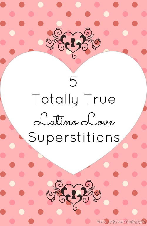 Latino Love Superstitions