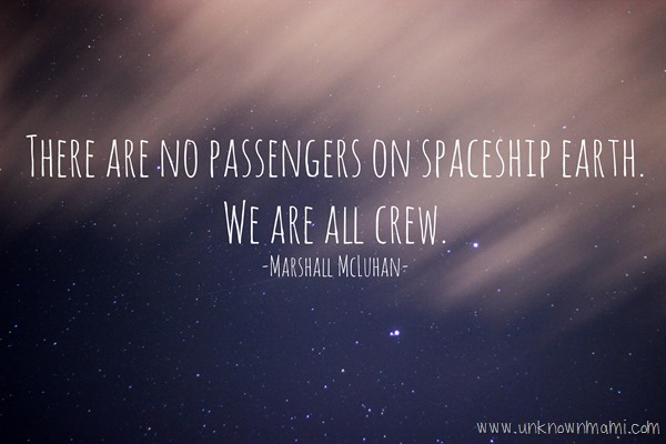 Marshall Mcluhan Earth Quote