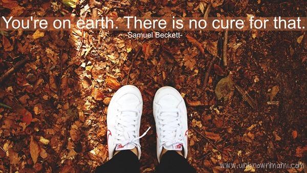 Samuel Beckett Earth Quote