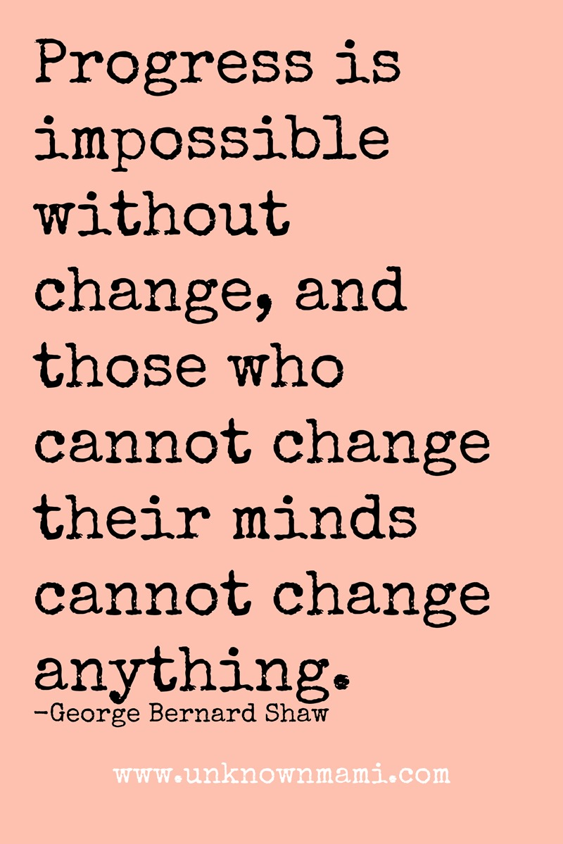 Quotes Of Change 5 Quotes About Change Because You Can Resist But You Cannot Stop