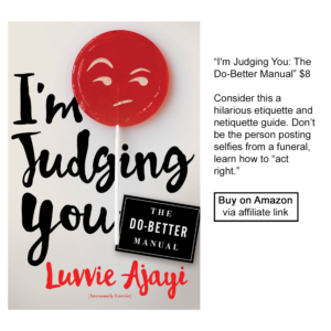 I'm Judging you by Luvvie