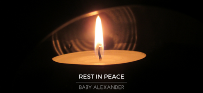 Rest in peace, baby Alexander