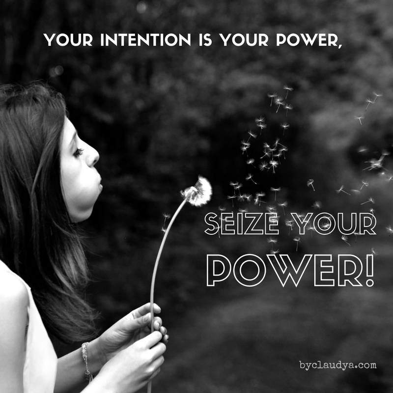 Intention is power quote
