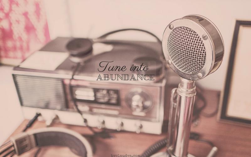 Tune Into Abundance (Wednesday Wishes)