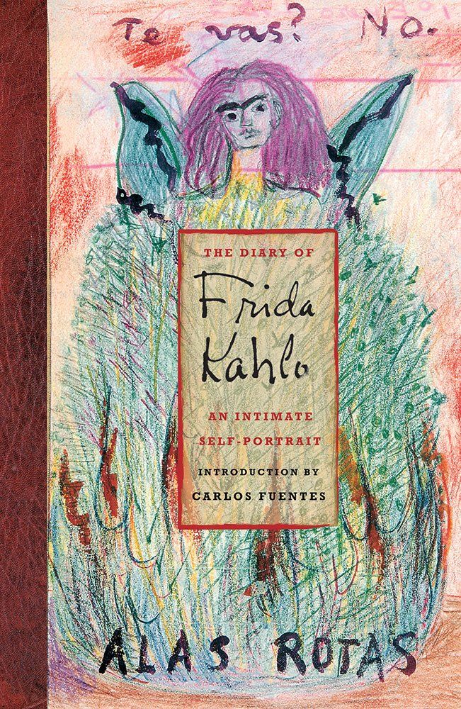 The Diary Frida Kahlo: An Intimate Self-Portrait