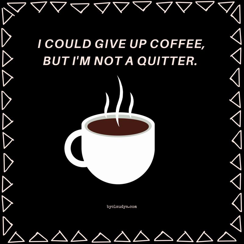 Giving up coffee meme