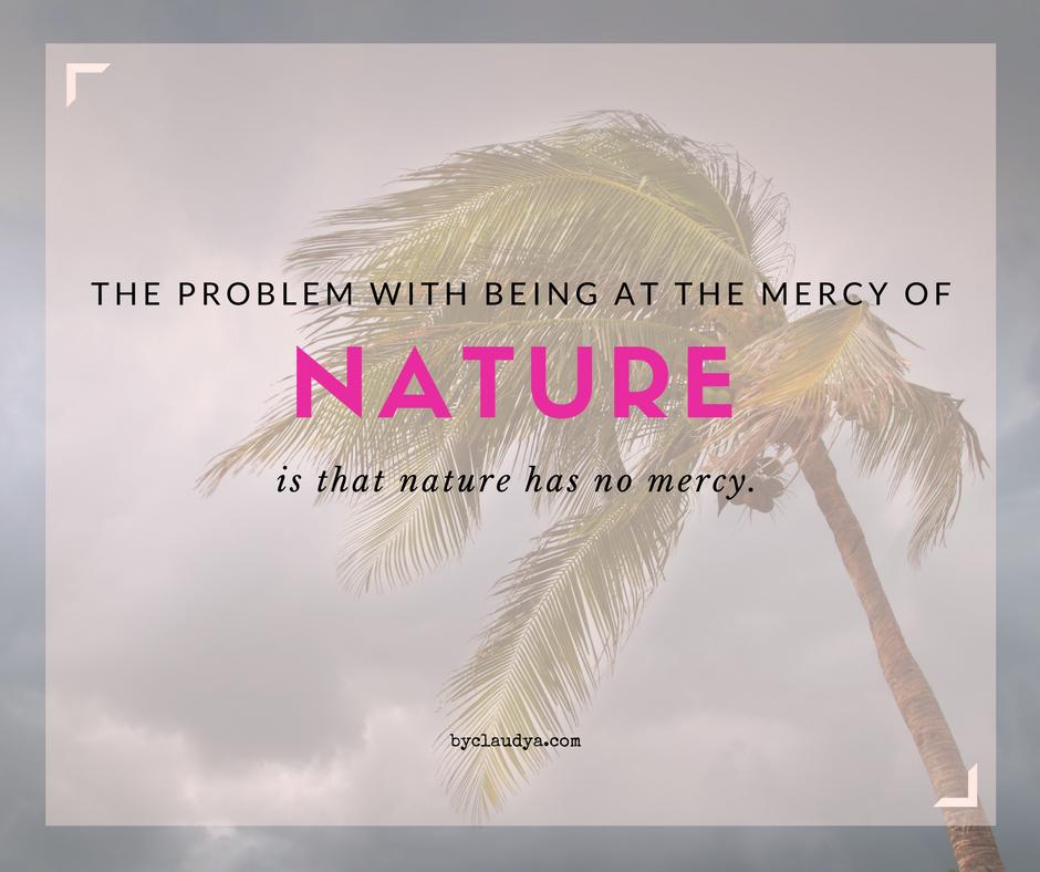 Nature has no mercy